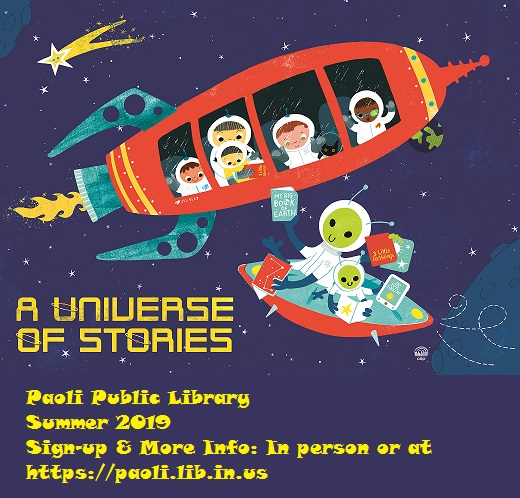 A Universe of Stories - Join us at the Paoli Public Library this summer for the Summer Reading Program. To sign-up visit us in person, or at https://paoli.lib.in.us.